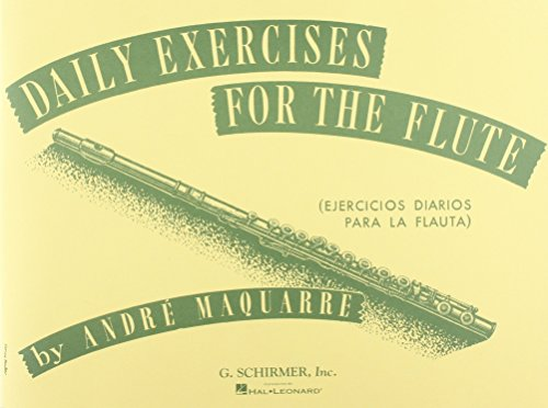 Daily Exercises for the Flute / Ejercicios diarios para la flauta (Spanish Edition)