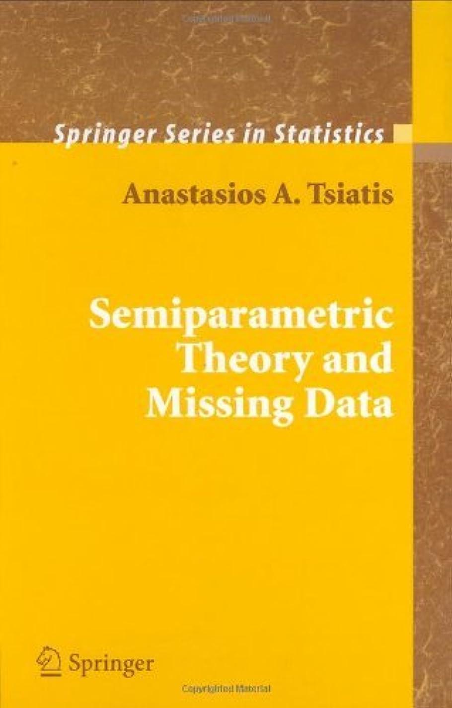 エリート伝導率一方、Semiparametric Theory and Missing Data (Springer Series in Statistics) (English Edition)