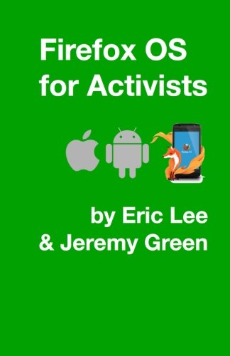 Firefox OS for Activists