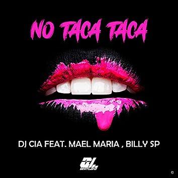 No Taca Taca (feat. Billy Sp, Mael Maria)
