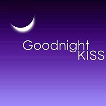 Goodnight Kiss - Sweet & Soothing Sounds of Nature Music to Sleep All Through the Night