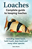 Loaches: Complete Guide to Keeping Loaches....
