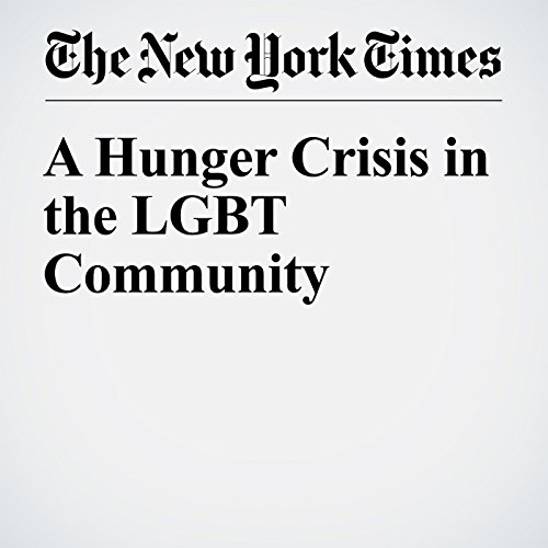 A Hunger Crisis in the LGBT Community cover art