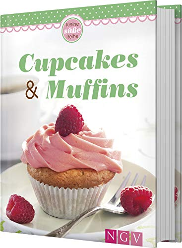 Cupcakes & Muffins: Kleine süße Reihe