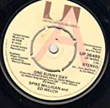 SPIKE MILLIGAN - ONE SUNNY DAY - 7 inch vinyl / 45