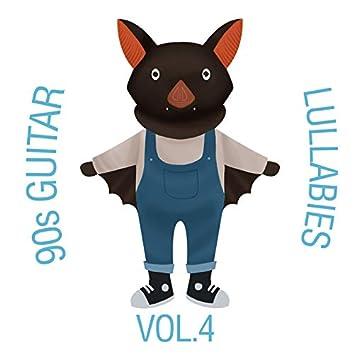 90s Guitar Lullabies, Vol. 4