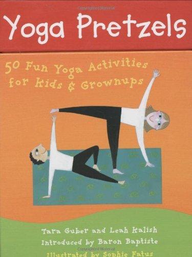 Yoga Pretzels: 50 Fun Yoga Activities for Kids and Grownups (Yoga Cards) by Tara Guber;Leah Kalish(2005-11-01)
