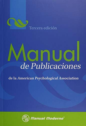 Manual de Publicaciones de la American Psychological Association (Spanish Edition) (2010-10-01)