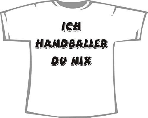 Ich Handballer, du nix; Kinder T-Shirt weiß, Gr. 1-2