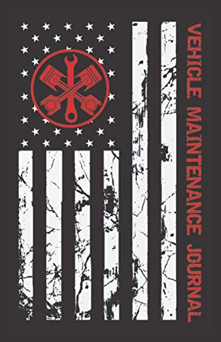 Vehicle Maintenance Journal GloveBox: At a glance small auto record book for Cars, Trucks, Motorcycles and Other Vehicles with Dates, Parts List and Mileage Log ( american flag )