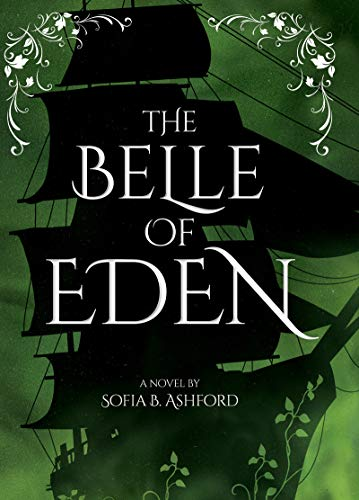 The Belle of Eden by [Sofia Ashford]