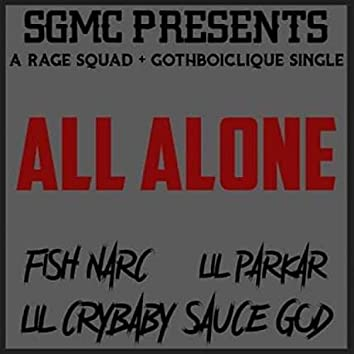 All Alone (feat. Fish Narc & Lil Crybaby Sauce God)