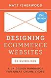 Designing Ecommerce Websites: A UX Design Handbook for Great Online Shops