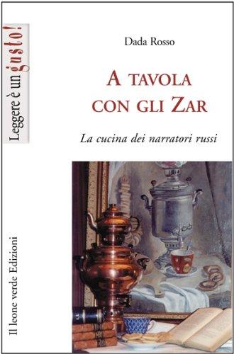 A tavola con gli Zar (Leggere è un gusto) (Italian Edition)