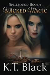 Wicked Magic (Spellbound Book 1) Paperback