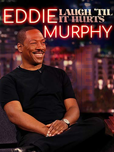 Eddie Murphy: Laugh 'Til It Hurts