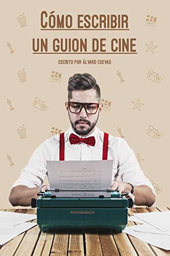 Cómo escribir un guion de cine