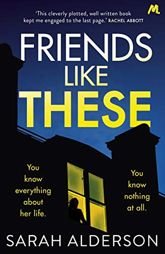 Friends Like These: A gripping psychological thriller with a shocking twist (English Edition)