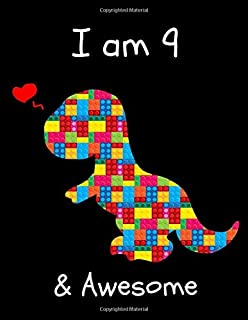 I am 9: The Unofficial Lego Blocks Cute Dinosaur T-Rex Happy Birthday Notebook Gift for Boys ~ Sketchbook for Doodling & Drawing