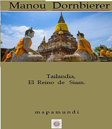 TAILANDIA: EL REINO DE SIAM (mapamundi)