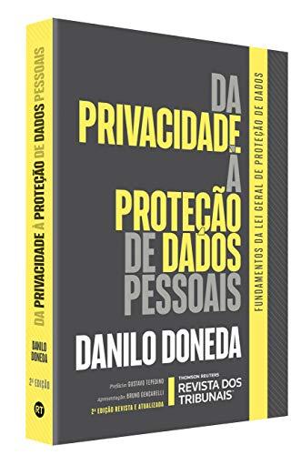 Da Privacidade À Proteção De Dados Pessoais