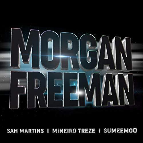 Sah Martins feat. Mineiro Treze & SumeemoO
