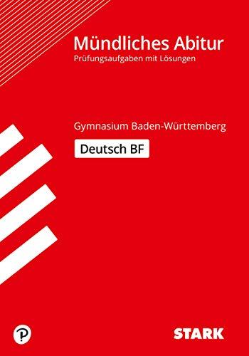 STARK Abiturprüfung BaWü - Deutsch Basisfach (STARK-Verlag - Abitur-Prüfungen)