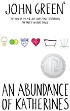 John Green: An Abundance of Katherines (Hardcover); 2006 Edition