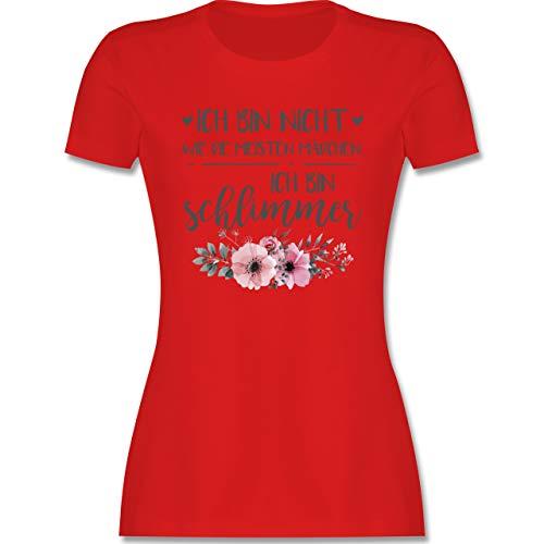 Typisch Frauen - Ich Bin Nicht wie die meisten Mädchen Ich Bin schlimmer - M - Rot - Spruch - L191 - Tailliertes Tshirt für Damen und Frauen T-Shirt