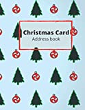 Christmas Card Address Book: Christmas Card Address Book: Holiday Cards List Tracker Send and Receive Mailings for 10 Year Oranizer Record Book with ... Size (Christmas Card Organizer) (vol-06)