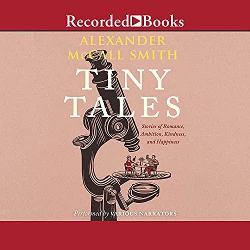 Tiny Tales Audiobook By Alexander McCall Smith cover art