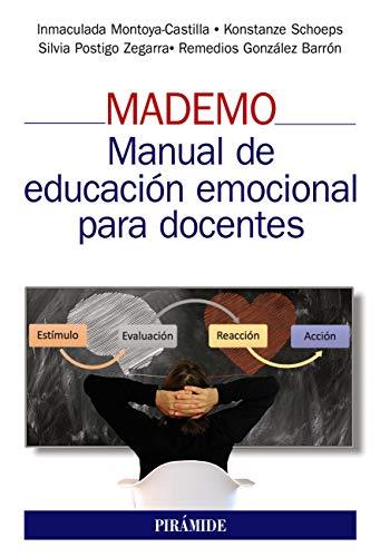 MADEMO. Manual de educación emocional para docentes (Manuales prácticos)