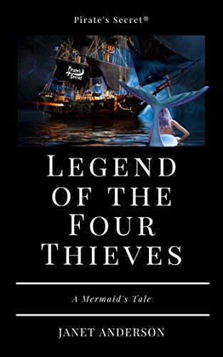 Legend of the Four Thieves - A Mermaid's Tale