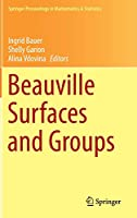 Beauville Surfaces and Groups (Springer Proceedings in Mathematics & Statistics (123))