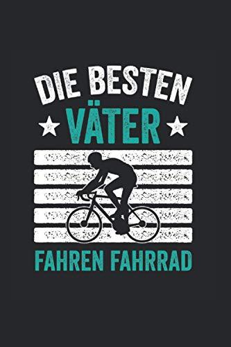 Die Besten Väter Fahren Fahrrad: Fahrrad Kalander Und Wochenplaner Für 2021. Als Geschenk Eine Tolle Idee Für Biker Und Rad Fans