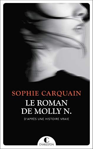 Le roman de Molly N. par [Sophie Carquain]