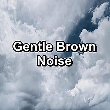 Gentle Brown Noise