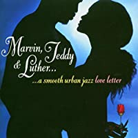 Marvin Teddy & Luther: Smooth Urban Jazz