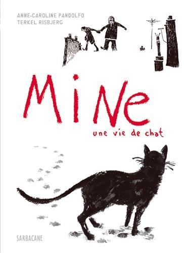 Mine : Une vie de chat