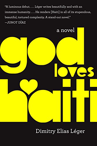 God Loves Haiti by Dimitry Elias Leger