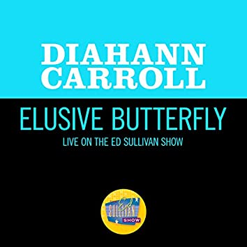 Elusive Butterfly (Live On The Ed Sullivan Show, May 12, 1968)