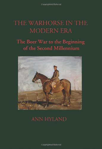The Warhorse in the Modern Era: The Boer War to the Beginning of the Second Millennium