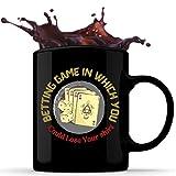 N\A Juego de apuestas Loco en el Que podrías Perder tu Camisa Taza de café de cerámica de 11 oz, Taza de té, Taza de Chocolate, Tazas con Mango en C para Bebidas frías y Calientes, Idea
