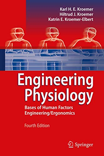 Engineering Physiology: Bases of Human Factors Engineering/ Ergonomics