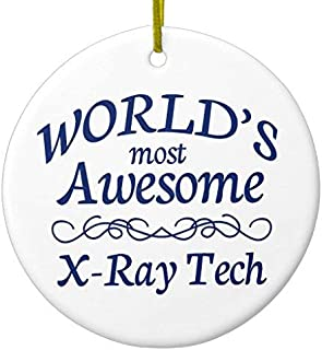 SheilaNelly World's Most Awesome X-ray Tech Christmas Ornament Ceramic Circle 3 inch