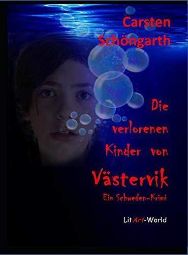 Die verlorenen Kinder von Västervik: Ein Schweden-Krimi