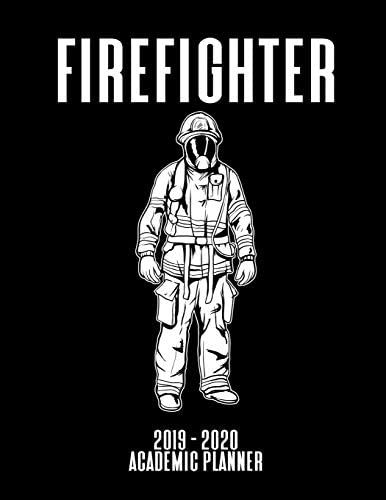 Firefighter 2019 2020 Academic Planner An 18 Month Weekly Calendar July 2019 December 2020 product image