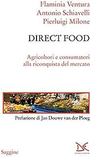 Direct food: Agricoltori e consumatori alla riconquista del mercato
