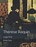 Thérèse Raquin - Large Print - Independently published - 31/08/2019