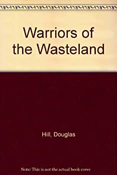 Warriors of the Wasteland 0689502699 Book Cover
